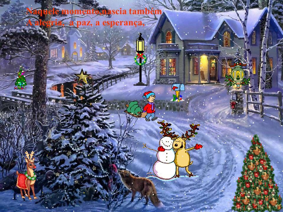 É Natal. Neste dia os anjos disseram amém, E anunciavam o nascimento do Nosso Senhor Jesus Cristo.