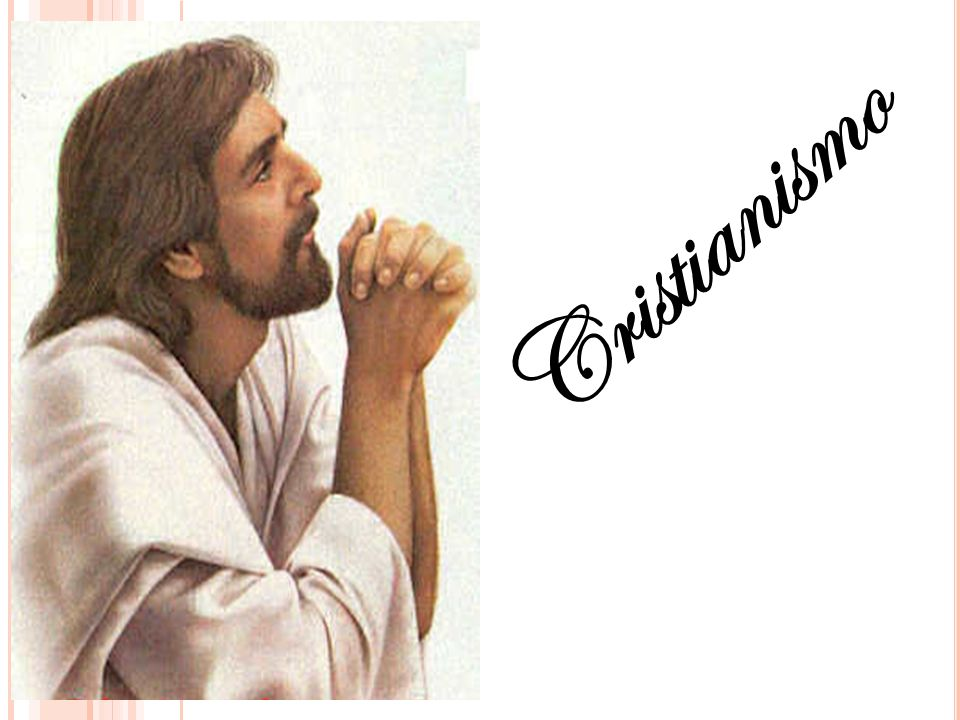DOUTRINA CRISTÃ De acordo com a fé cristã, Deus mandou ao mundo seu filho para ser o salvador (Messias) dos homens.