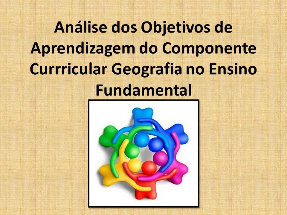Análise dos Objetivos de Aprendizagem do Componente Currricular Geografia no Ensino Fundamental