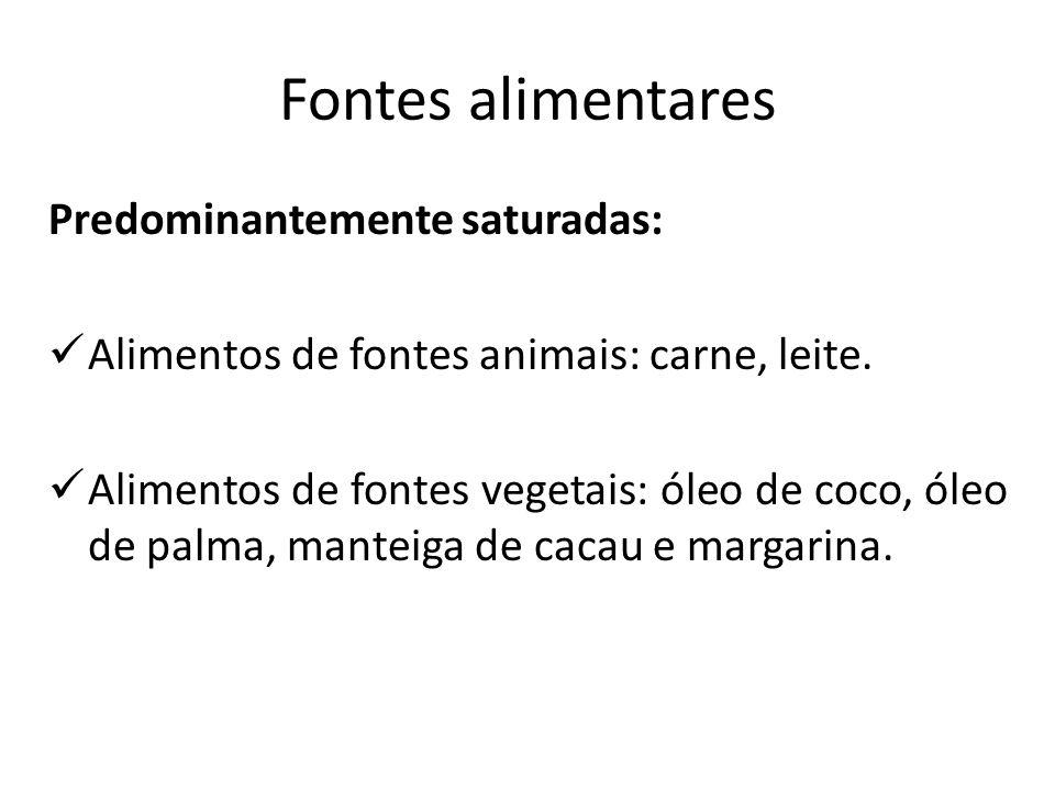 Predominantemente insaturadas: Óleos vegetais: oliva e amendoim (monoinsaturadas), girassol, soja, milho e açafrão (poliinsaturados); Peixes e óleos de peixes da família ômega 3 (atum, arenque, sardinha e cavala – água fria); Gema de ovo (monoinsaturada, principalmente); Sementes (nozes, castanha-do-pará, etc).