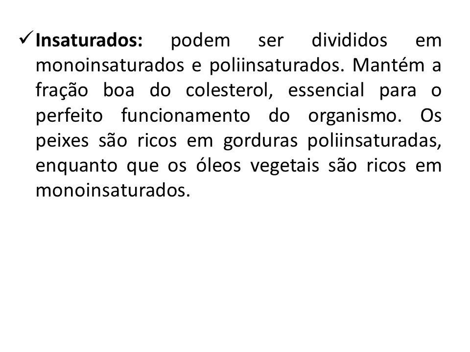 c) Quanto a sua essencialidade Ácidos graxos essenciais (AGE): linoléico (ômega 6), linolênico (ômega 3) e araquidônico – ácidos graxos poliinsaturados: AG linoléico (ômega 6): óleos vegetais como de amendoim, algodão, gergelim, girassol, oliva, milho, soja, linhaça, verduras, sementes e grãos.