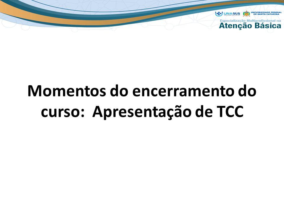 Momentos do encerramento do curso: Apresentação de TCC