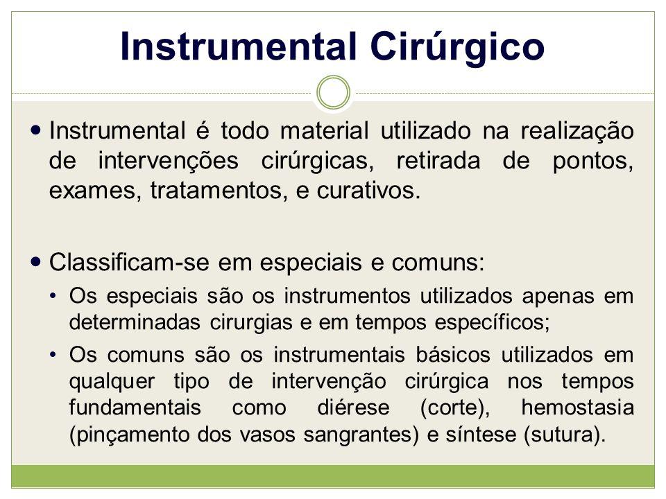 Instrumental Cirúrgico Instrumental é todo material utilizado na realização de intervenções cirúrgicas, retirada de pontos, exames, tratamentos, e curativos.