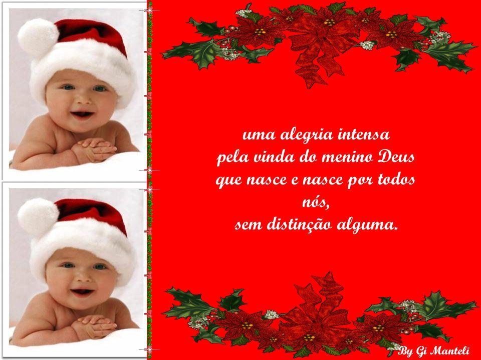 By Gi Manteli Não basta uma ceia farta, o Natal não apenas uma troca de presentes.