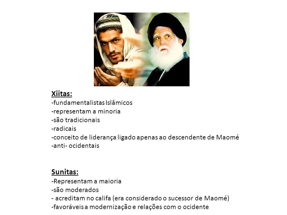 Xiitas: -fundamentalistas Islâmicos -representam a minoria -são tradicionais -radicais -conceito de liderança ligado apenas ao descendente de Maomé -anti- ocidentais Sunitas: -Representam a maioria -são moderados - acreditam no califa (era considerado o sucessor de Maomé) -favoráveis a modernização e relações com o ocidente