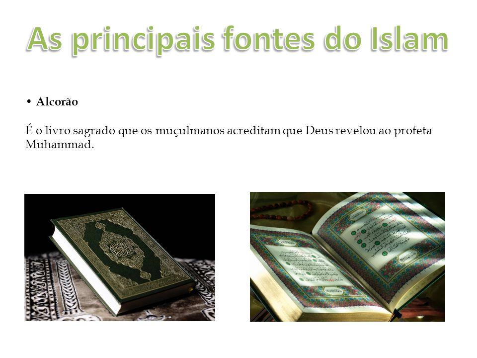 Alcorão É o livro sagrado que os muçulmanos acreditam que Deus revelou ao profeta Muhammad.
