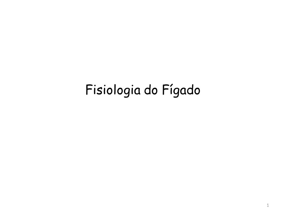 Fisiologia do Fígado 1