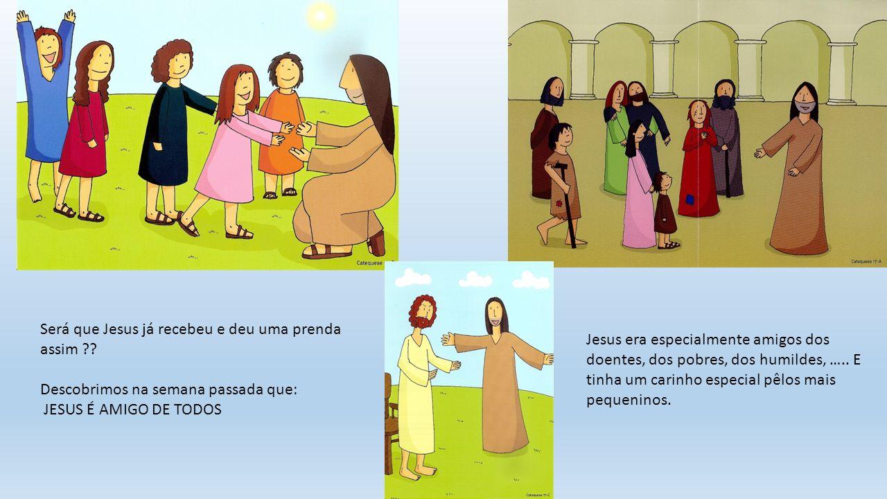 Será que Jesus já recebeu e deu uma prenda assim .