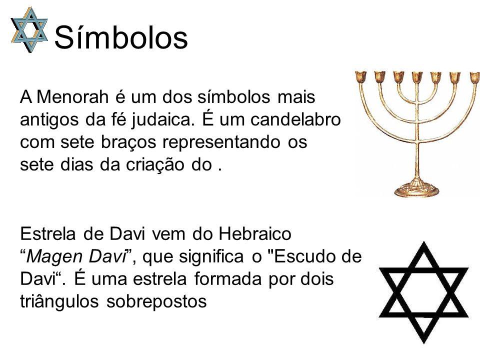 Símbolos A Menorah é um dos símbolos mais antigos da fé judaica.