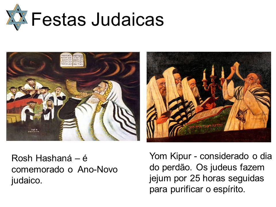 Festas Judaicas Rosh Hashaná – é comemorado o Ano-Novo judaico.