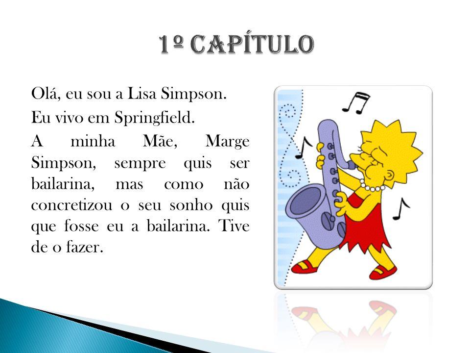 Olá, eu sou a Lisa Simpson. Eu vivo em Springfield.