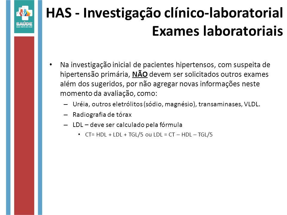 Na investigação inicial de pacientes hipertensos, com suspeita de hipertensão primária, NÃO devem ser solicitados outros exames além dos sugeridos, po