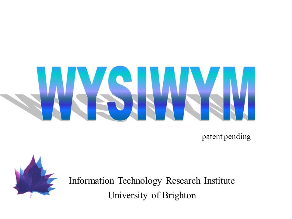 Information Technology Research Institute University of Brighton patent pending