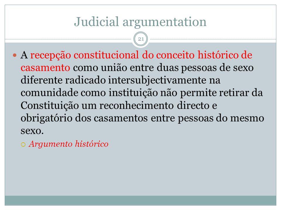 Judicial argumentation A recepção constitucional do conceito histórico de casamento como união entre duas pessoas de sexo diferente radicado intersubj
