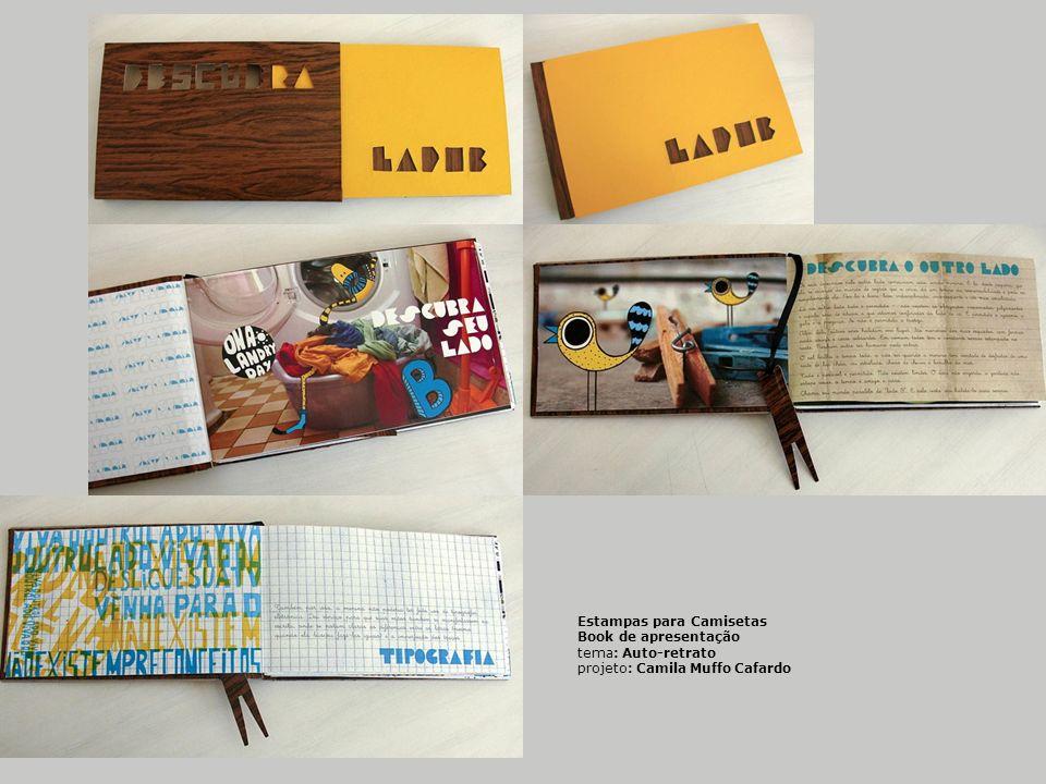 Estampas para Camisetas Book de apresentação tema: Auto-retrato projeto: Camila Muffo Cafardo