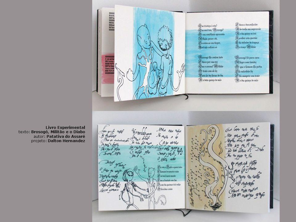 Livro Experimental texto: Brosogó, Militão e o Diabo autor: Patativa do Assaré projeto: Dalton Hernandez
