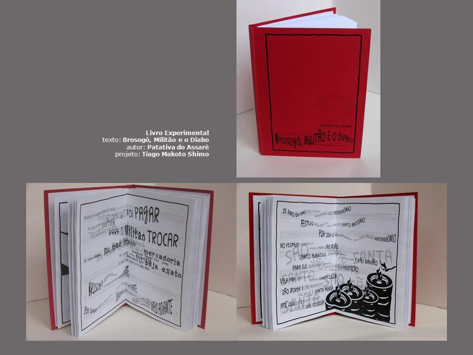 Livro Experimental texto: Brosogó, Militão e o Diabo autor: Patativa do Assaré projeto: Tiago Makoto Shimo