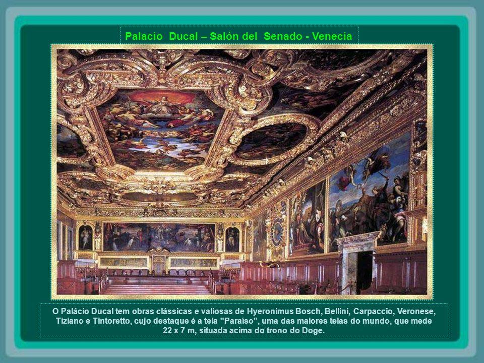 Palacio Ducal – Salón del Colegio - Venecia O Palácio Ducal, ou Palácio dos Doges, do século XII, é um dos mais francos exemplos do poder e da grandiosidade de Veneza daquela época.