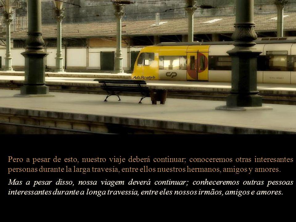 Pero tengo la esperanza de que en algún momento nos volveremos a encontrar en la estación principal y tendré la emoción de verlos llegar con mucha mas experiencia de la que tenían al iniciar el viaje.