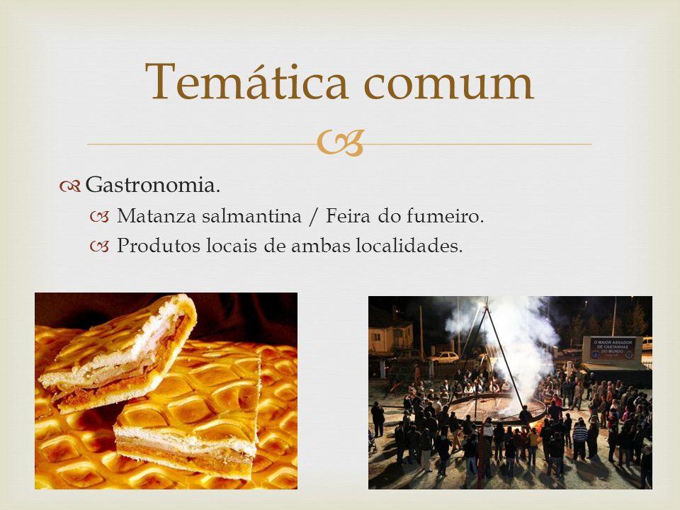 Gastronomia. Matanza salmantina / Feira do fumeiro.