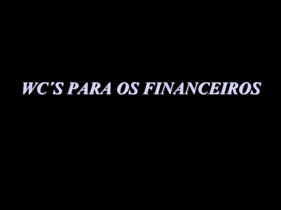 WC´S PARA OS FINANCEIROS