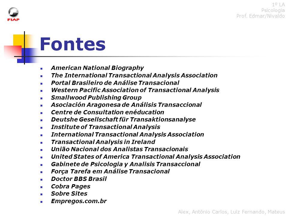 Fontes American National Biography The International Transactional Analysis Association Portal Brasileiro de Análise Transacional Western Pacific Asso