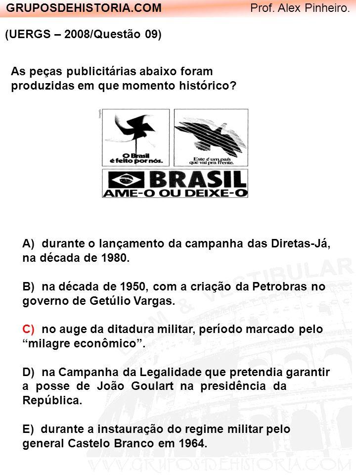 GRUPOSDEHISTORIA.COM Prof. Alex Pinheiro. (UERGS – 2008/Questão 09) As peças publicitárias abaixo foram produzidas em que momento histórico? A) durant