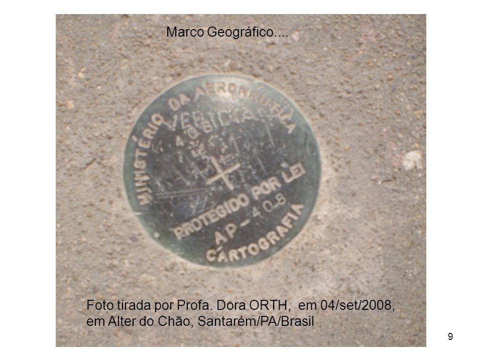9 Foto tirada por Profa. Dora ORTH, em 04/set/2008, em Alter do Chão, Santarém/PA/Brasil Marco Geográfico....