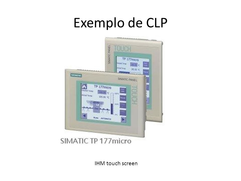 Exemplo de CLP IHM touch screen