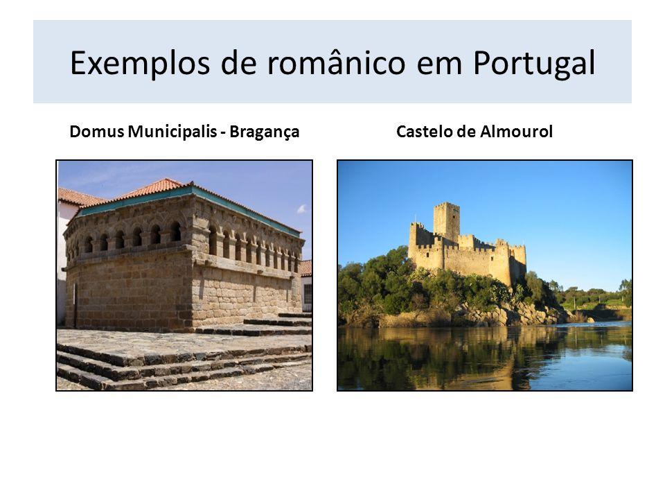 Exemplos de românico em Portugal Domus Municipalis - BragançaCastelo de Almourol