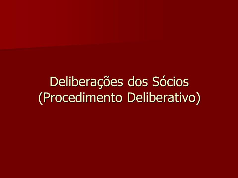 Conceito de «Deliberação dos sócios» Amplo Amplo –Não se cinge ao chamado «método de assembleia»