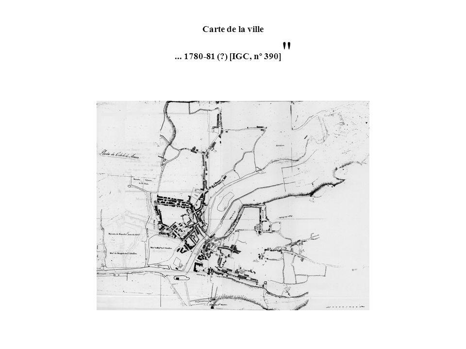 Carte de la ville... 1780-81 (?) [IGC, nº 390]