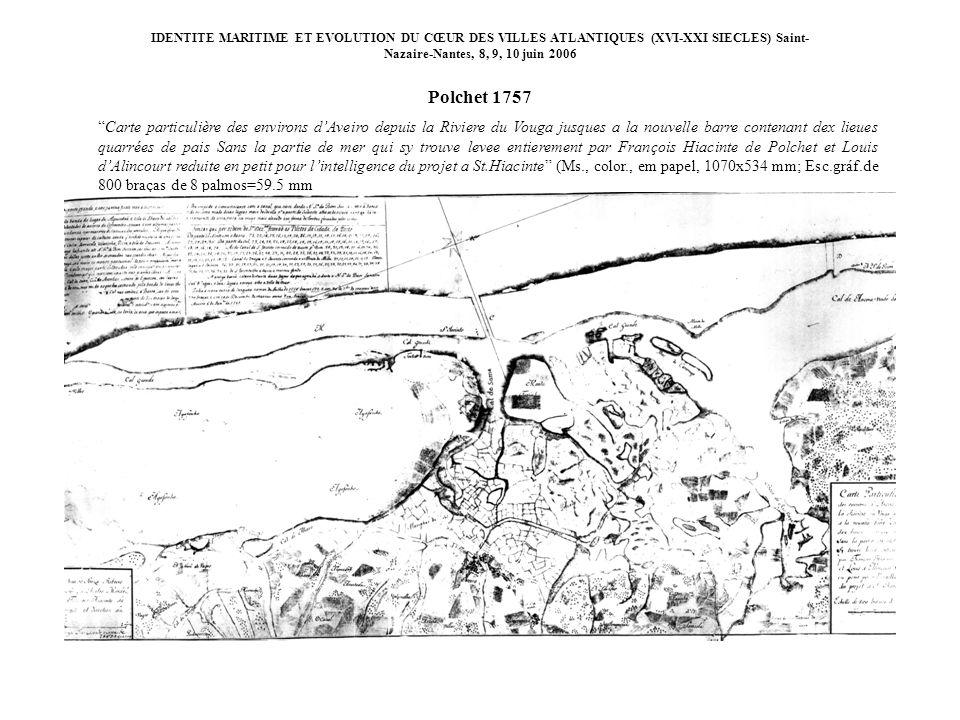 IDENTITE MARITIME ET EVOLUTION DU CŒUR DES VILLES ATLANTIQUES (XVI-XXI SIECLES) Saint- Nazaire-Nantes, 8, 9, 10 juin 2006 Carte particulière des envir
