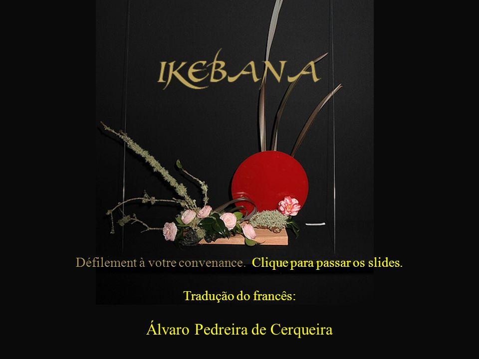 On dénombre au Japon plus de 3 000 écoles d Ikebana regroupant plus de 20 millions de pratiquants No Japão existem mais de 3 000 escolas de Ikebana envolvendo mais de 20 milhões de praticantes