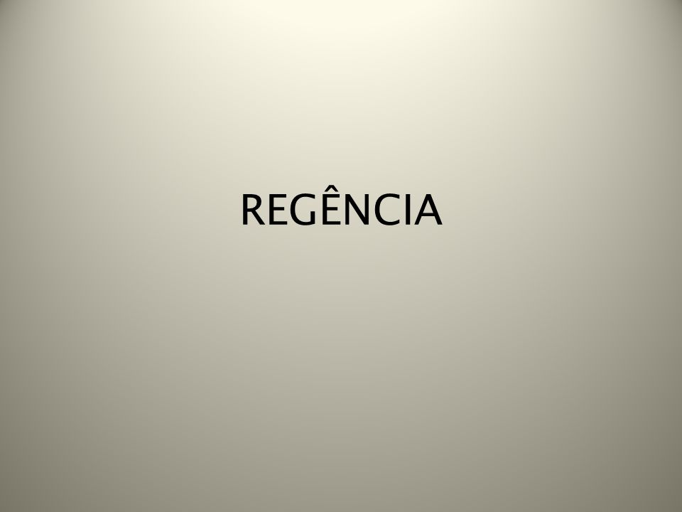 REGÊNCIA