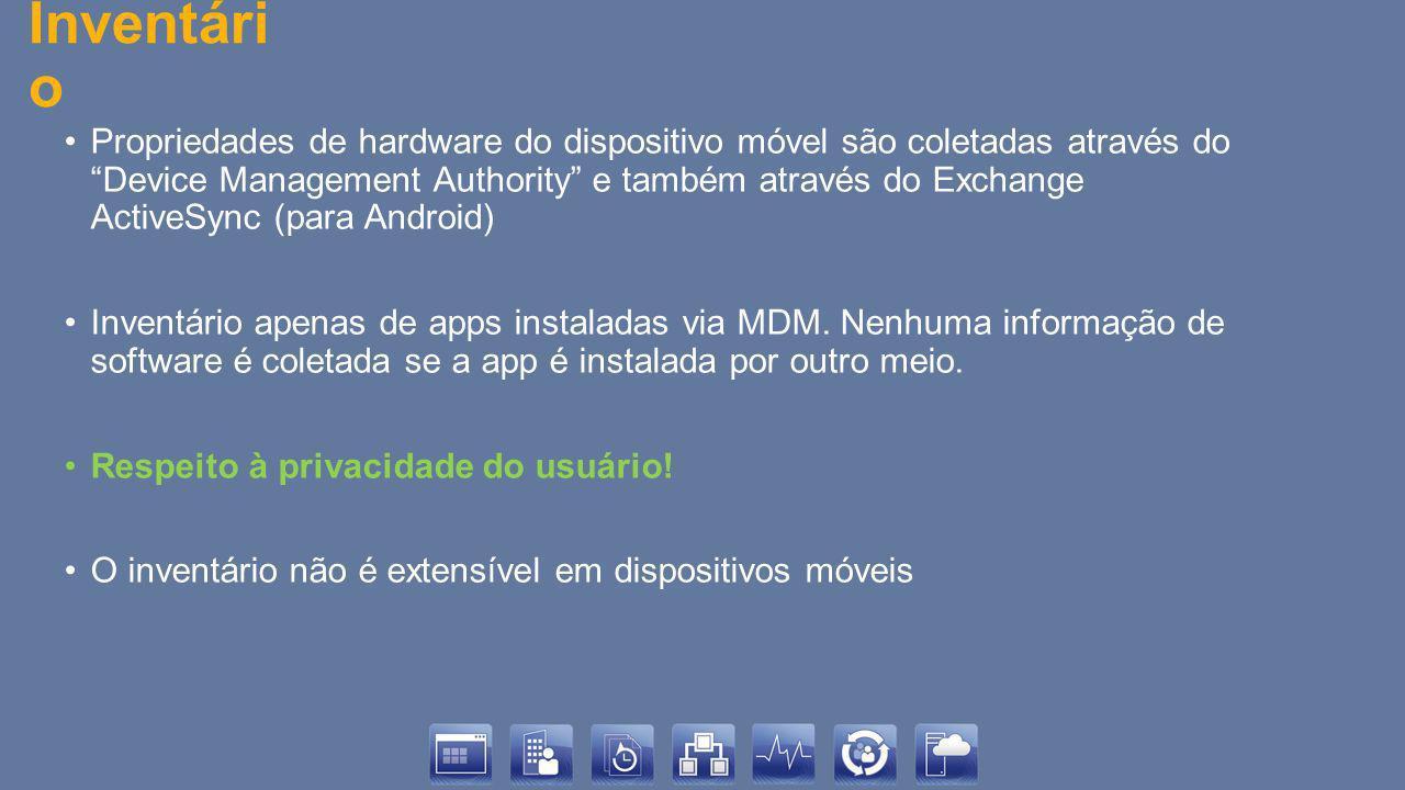 Inventári o Propriedades de hardware do dispositivo móvel são coletadas através do Device Management Authority e também através do Exchange ActiveSync