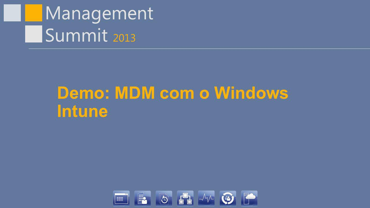 Management Summit 2013 Demo: MDM com o Windows Intune