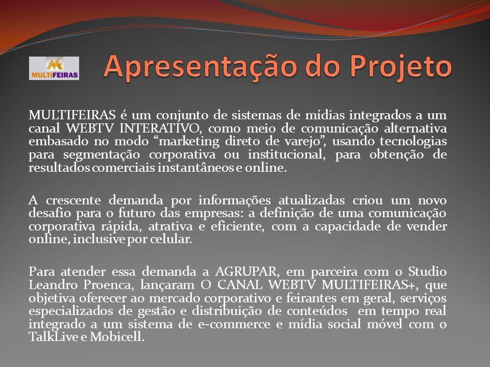 O CANAL WEBTV MULTIFEIRAS é uma plataforma de webtv interativa que permite a criação de canais compartilhados ou segmentados, como é este caso: As feiras do Brasil, destinado ainda a empresas comerciais, serviços e industria em geral, Feiras locais com ênfase nas setoriais.