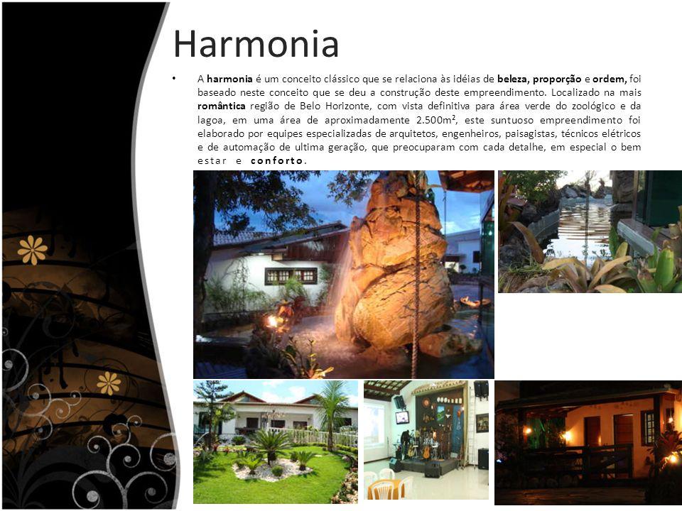 Harmonia A harmonia é um conceito clássico que se relaciona às idéias de beleza, proporção e ordem, foi baseado neste conceito que se deu a construção deste empreendimento.