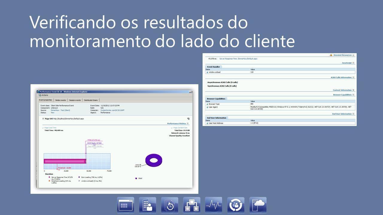 Verificando os resultados do monitoramento do lado do cliente