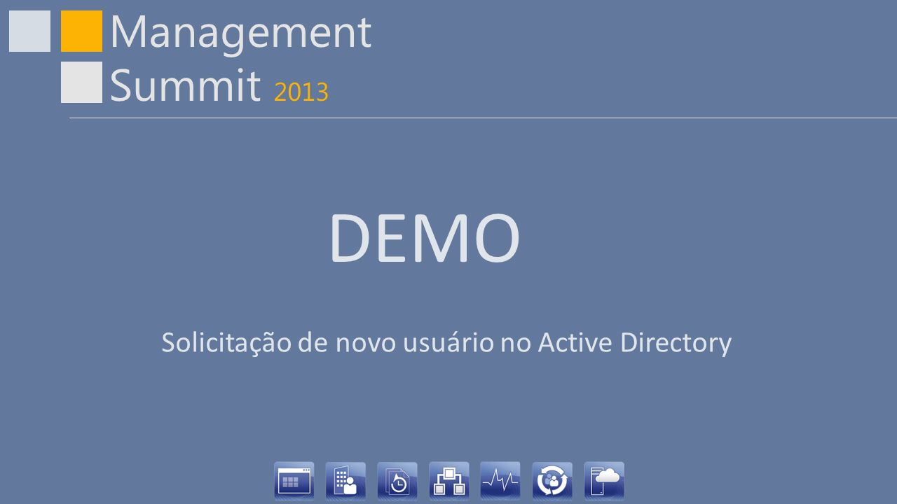 Management Summit 2013 Cenário 1 Nome: Mario Sobrenome:Oliveira Ramal:0001 Celular:(11) 1111-1111 Departamento:TI Cargo:Analista de Sistemas I Terceiro:Sim Gerente:Marcelo Almeida Solicitação de novo usuário no Active Directory