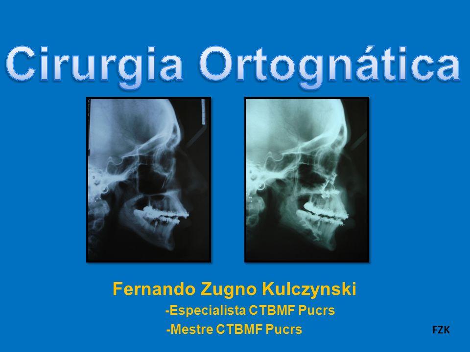 5- Riscos da Cirurgia Ortognática -Dormência das áreas envolvidas (parestesia); -Recidiva (volta do maxilar para posição original); FZK