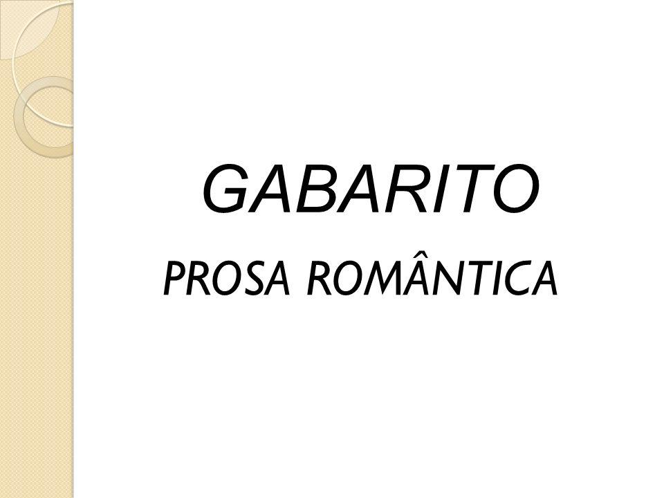 GABARITO PROSA ROMÂNTICA