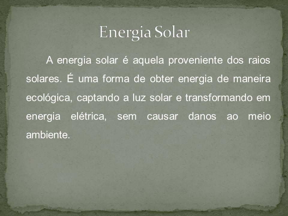 A energia solar é aquela proveniente dos raios solares. É uma forma de obter energia de maneira ecológica, captando a luz solar e transformando em ene