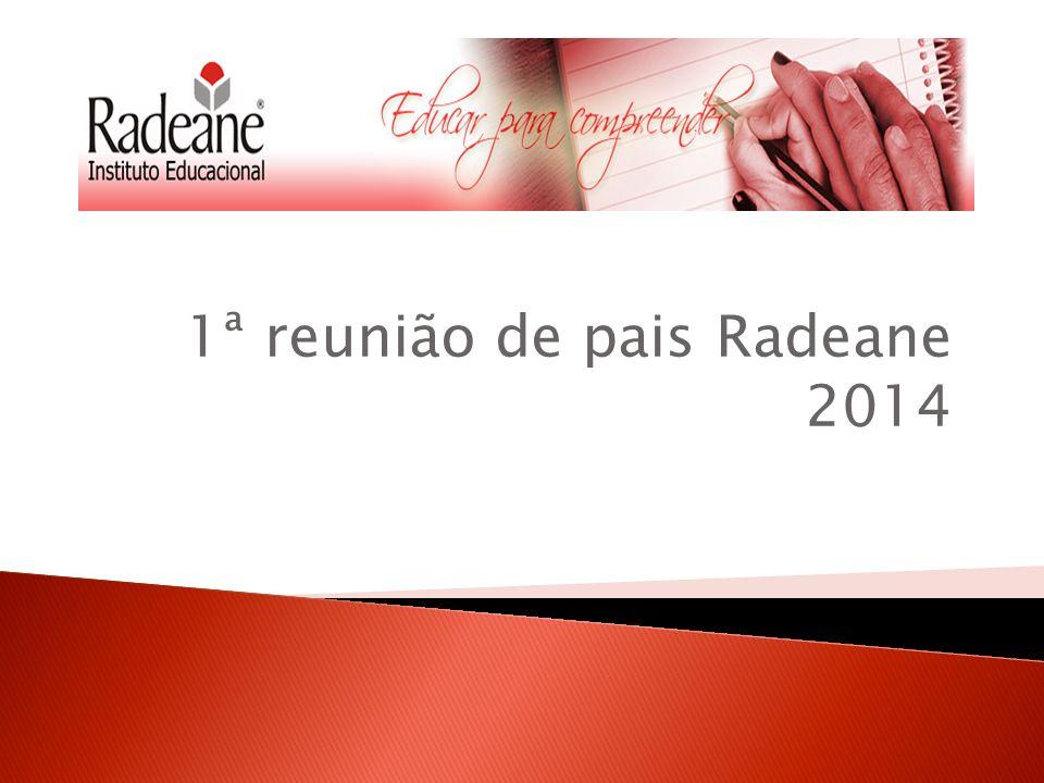 1ª reunião de pais Radeane 2014
