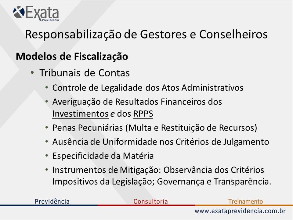 Responsabilização de Gestores e Conselheiros Modelos de Fiscalização Tribunais de Contas Controle de Legalidade dos Atos Administrativos Averiguação d