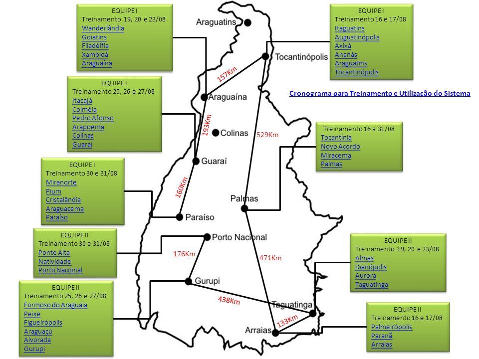 EQUIPE I Treinamento 19, 20 e 23/08 Wanderlândia Goiatins Filadélfia Xambioá Araguaína EQUIPE I Treinamento 19, 20 e 23/08 Wanderlândia Goiatins Filad