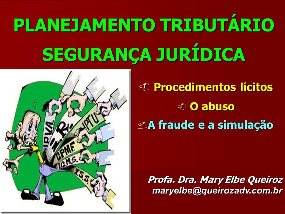 REFLEXÕES: Brasil não tem cláusula anti-abuso nem veda planejamento Estado Democrático de Direito - legalidade, liberdade e autonomia empresarial e da vontade Estado Democrático de Direito - legalidade, liberdade e autonomia empresarial e da vontade Não existe previsão legal para aplicação da analogia (vedada) e precedentes (common law – Reino Unido 1869) Não existe previsão legal para aplicação da analogia (vedada) e precedentes (common law – Reino Unido 1869) Planejamento/economia de tributos fraude Planejamento/economia de tributos fraude Planejamento ABUSIVO – prova de artifícios - LEI Planejamento ABUSIVO – prova de artifícios - LEI fraude/crime fraude/crime Cuidado conceitos estrangeiros e subjetividade não constantes da lei brasileira: abuso de forma, fraude à lei Cuidado conceitos estrangeiros e subjetividade não constantes da lei brasileira: abuso de forma, fraude à lei DEVER DE PAGAR TRIBUTOS - PRINCÍPIOS – capacidade contributiva, igualdade e concorrência desleal – legalidade: SEGURANÇA JURÍDICA DEVER DE PAGAR TRIBUTOS - PRINCÍPIOS – capacidade contributiva, igualdade e concorrência desleal – legalidade: SEGURANÇA JURÍDICA CAMINHO ATUAL SEM RETORNO???.