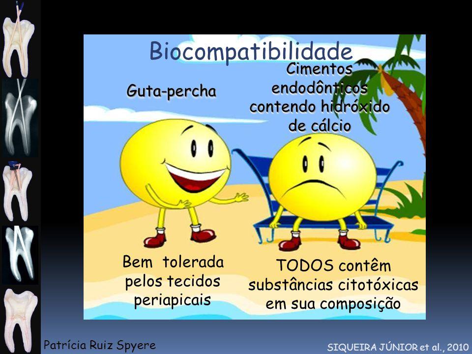 SIQUEIRA JÚNIOR et al., 2010 Biocompatibilidade Guta-perchaGuta-percha TODOS contêm substâncias citotóxicas em sua composição Bem tolerada pelos tecid