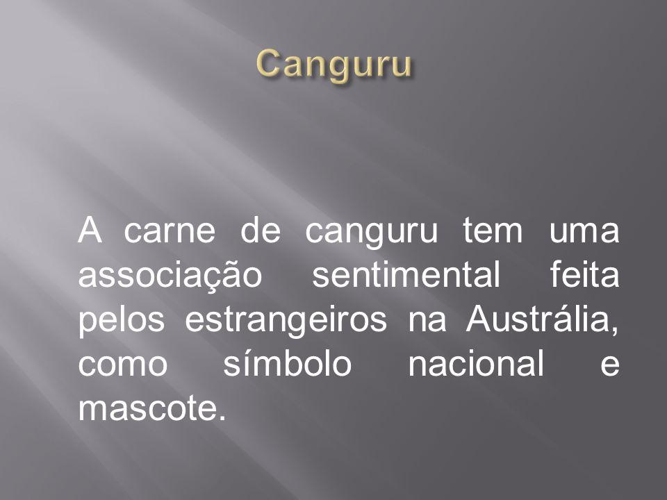 A carne de canguru tem uma associação sentimental feita pelos estrangeiros na Austrália, como símbolo nacional e mascote.
